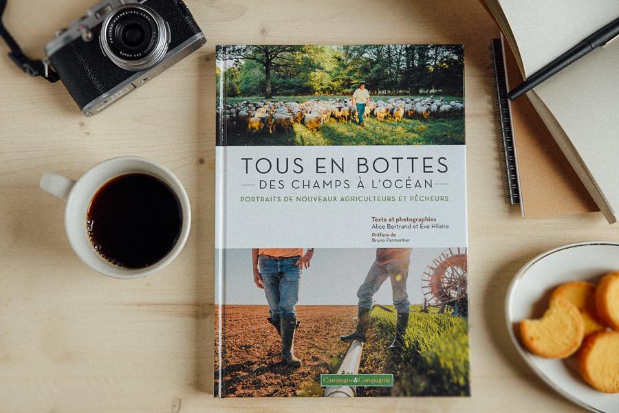 Tous en bottes, le livre d'alice bertrand et eve hilaire sur l'installation en pêche et agriculture